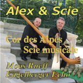 scie musicale et cor des Alpes